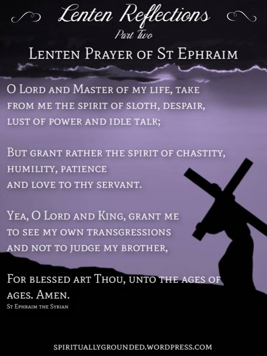 55-lenten-reflections-ephraim-syrian - Lenten Reflections - Bible Study