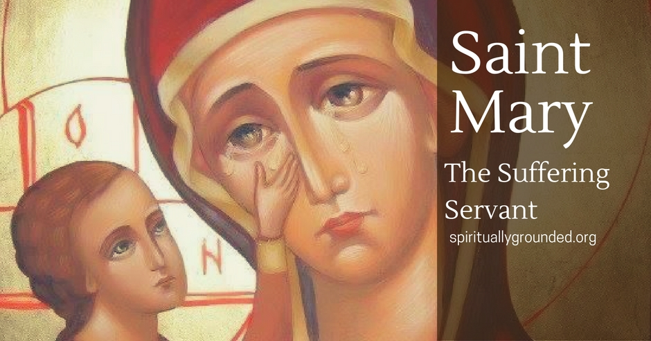 St Mary-Suffering Servant2
